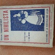 Libros antiguos: UN NIHILISTA. Lote 167136028