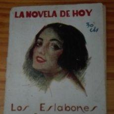 Libros antiguos: LOS ESLABONES POR EDUARDO ZAMACOIS 1926. Lote 168129732