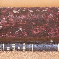 Libros antiguos: PAUL DE KOCK. UN RACIMO DE GROSELLA. AÑO 1883. Lote 168224756