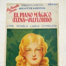 Libros antiguos: EL PIANO MAGICO ( ELENA DE VALFLORIDO). PRIMERA EDICION DE 1935. LA NOVELA ROSA Nº 255. Lote 168431832