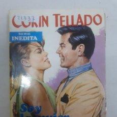 Libros antiguos: 21337 - NOVELA ROMANTICA - CORIN TELLADO - COL. SERIE INEDITA - SOY MUJER DE CHUCK - Nº 262. Lote 168770688