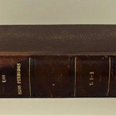 Libros antiguos: LOS HIJOS PERDIDOS. 2 VOLUM. EN I TOMO. EDIT. HERMANOS MANINI. MADRID. 1865.. Lote 172297117