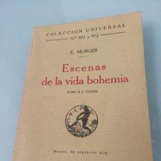 Libros antiguos: ESCENAS DE LA VIDA BOHEMIA. VOL II Y ÚLTIMO. E. MURGER. MADRID, 1924. Lote 172463847