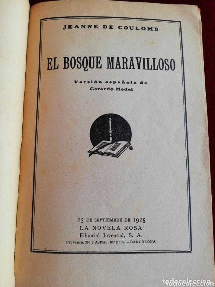 Libros antiguos: El bosque maravilloso. Jeanne de Coulomb. La novela rosa. Editorial Juventud. Año 1930 - Foto 3 - 172500229