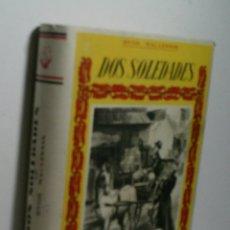 Livres anciens: DOS SOLEDADES. MACLENNAN HUGH. Lote 174024425