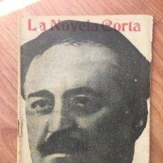 Libros antiguos: LA NOVELA CORTA. LA HORDA ( VICENTE BLASCO IBAÑEZ ) Nº 139 . AÑO 1918. ORIGINAL. Lote 174372738