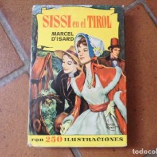 Livres anciens: COLECCION HISTORIAS SISSI EN EL TIROL Nº 127. Lote 175276272