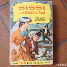 Livres anciens: COLECCION HISTORIAS SISSI Y EL DANUBIO AZUL Nº 143. Lote 175276833