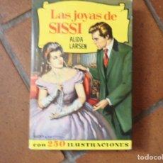 Livres anciens: COLECCION HISTORIAS LAS JOYAS DE SISSI Nº 147 . Lote 175276953
