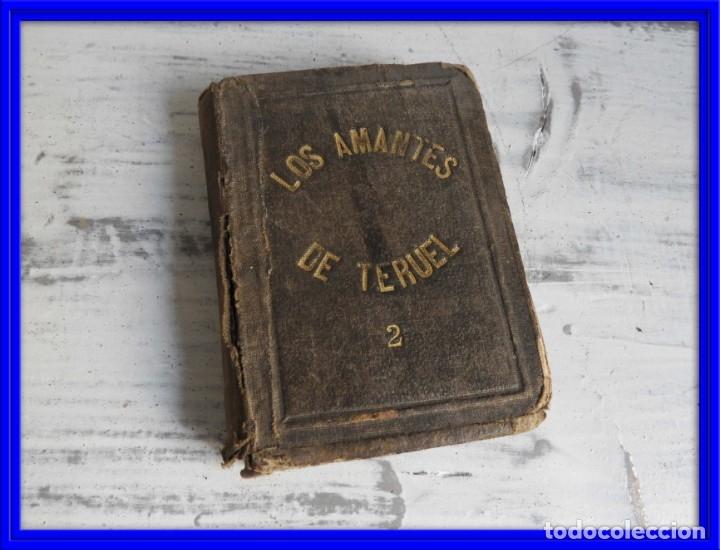 LIBRO LOS AMANTES DE TERUEL AÑO 1838 TOMO II IMPR. CABRERIZO (Libros antiguos (hasta 1936), raros y curiosos - Literatura - Narrativa - Novela Romántica)