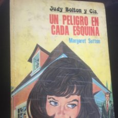 Libros antiguos: JUDY BOLTON Y CÍA Nº 20. UN PELIGRO EN CADA ESQUINA - MARGARET SUTTON. Lote 176076605