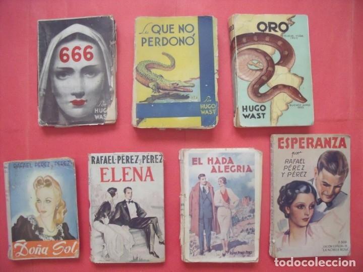 HUGO WAST.-RAFAEL PEREZ Y PEREZ.-NOVELAS.-LOTE DE 7 NOVELAS ANTIGUAS. (Libros antiguos (hasta 1936), raros y curiosos - Literatura - Narrativa - Novela Romántica)