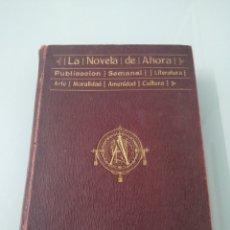 Libros antiguos: LA NOVELA DE AHORA. TOMO XIX. DEL 98 AL 104. CIRCA 1915. 7 NOVELAS. INCLUYE ALADINO.. Lote 177661415