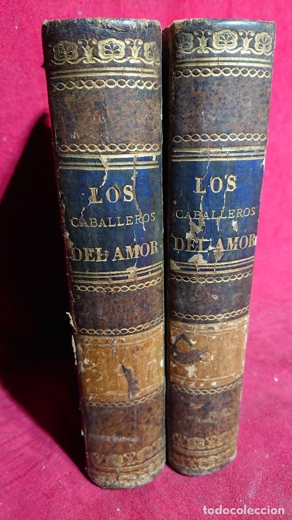 LOS CABALLEROS DEL AMOR MEMORIAS DEL REINADO DE CARLOS III POR ALVARO CARRILLO TOMO I Y II AÑO 1878 (Libros antiguos (hasta 1936), raros y curiosos - Literatura - Narrativa - Novela Romántica)