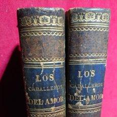 Libros antiguos: LOS CABALLEROS DEL AMOR MEMORIAS DEL REINADO DE CARLOS III POR ALVARO CARRILLO TOMO I Y II AÑO 1878. Lote 178866322