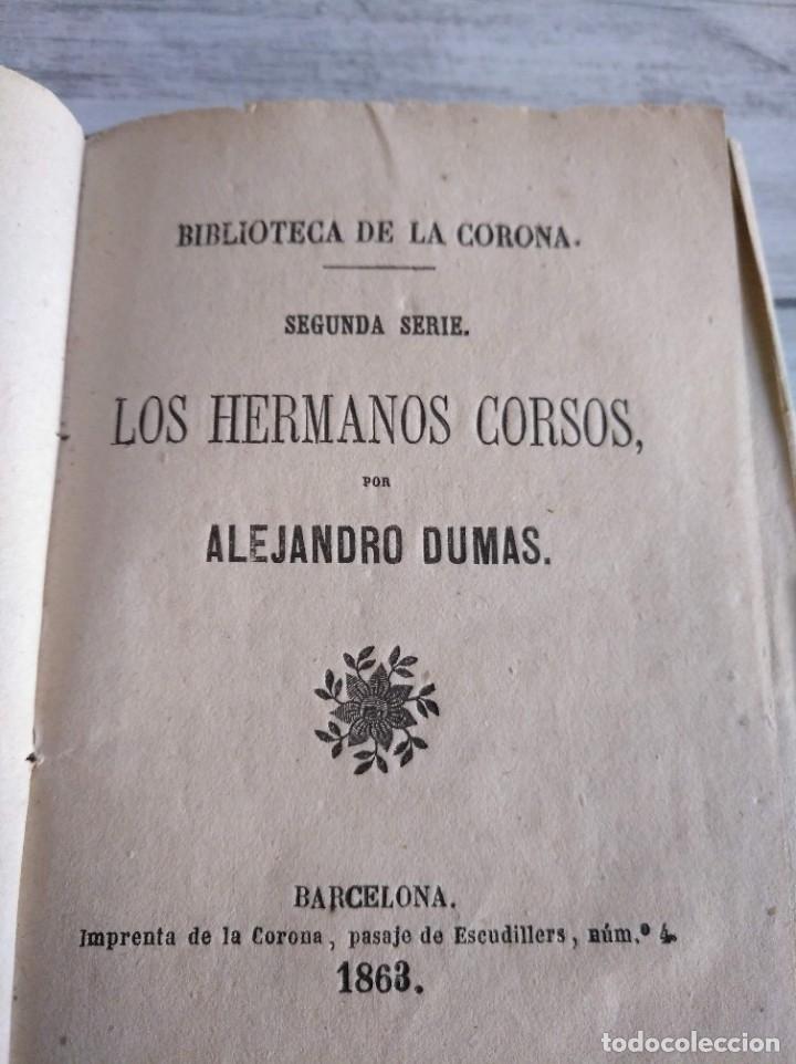 Libros antiguos: LOS HERMANOS CORSOS (1863) - ALEJANDRO DUMAS - Foto 2 - 179327882