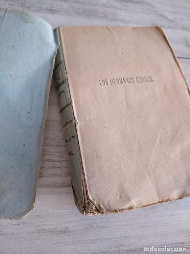 Libros antiguos: LOS HERMANOS CORSOS (1863) - ALEJANDRO DUMAS - Foto 6 - 179327882