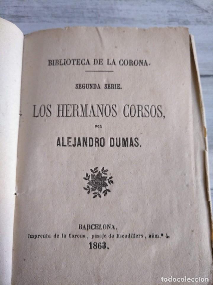Libros antiguos: LOS HERMANOS CORSOS (1863) - ALEJANDRO DUMAS - Foto 7 - 179327882
