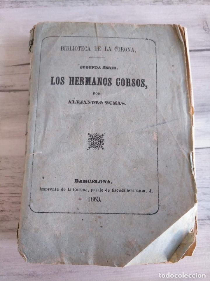 Libros antiguos: LOS HERMANOS CORSOS (1863) - ALEJANDRO DUMAS - Foto 9 - 179327882