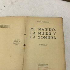 Libros antiguos: EL MARIDO, LA MUJER Y LA SOMBRA NOVELA. Lote 180082603