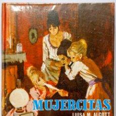 Libros antiguos: ALCOTT, LUISA M. - MUJERCITAS. Lote 180393230