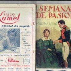 Libros antiguos: SEMANA DE PASION POR MARIANO TOMAS LA NOVELA ROSA N,37 Y AMOR VENCIDO NOVELA SELECTA N,7. Lote 181855240