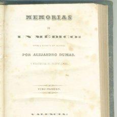 Libros antiguos: MEMORIAS DE UN MEDICO ALEJANDRO DUMAS VALENCIA : IMP. DE JOSÉ MATEU CERVERA, 1846-1848.. Lote 181939097