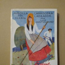 Libros antiguos: CLARÍN AVECILLA LUIS SANTULLANO. CARROCERA LABRADOR. LA NOVELA MUNDIAL 1926. Lote 182998858