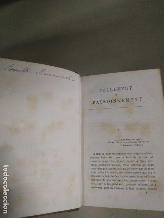 Libros antiguos: Follement et Passionnément - R. Broughton. 1882. En francés. Muy raro. - Foto 4 - 183231695