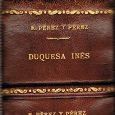 Libros antiguos: RAFAEL PEREZ Y PEREZ, 5 NOVELAS ENCUADERNADAS EN UN TOMO, PRECIOSA ENCUADERNACION (VER PORTADAS LIBR. Lote 183426725
