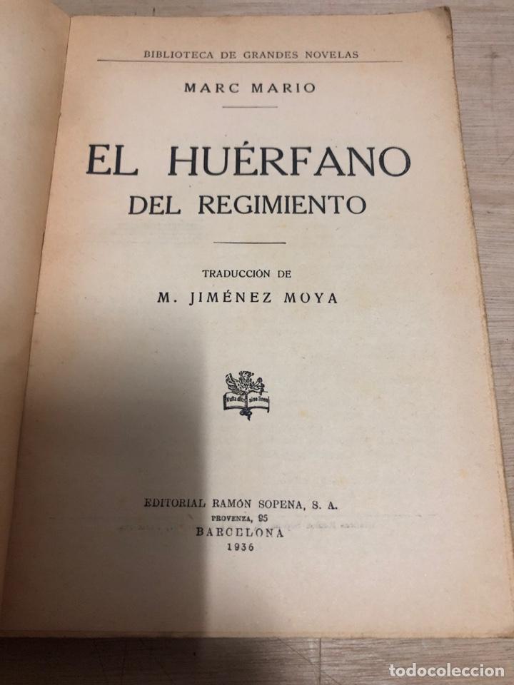 Libros antiguos: El huérfano del regimiento - Foto 2 - 183681507