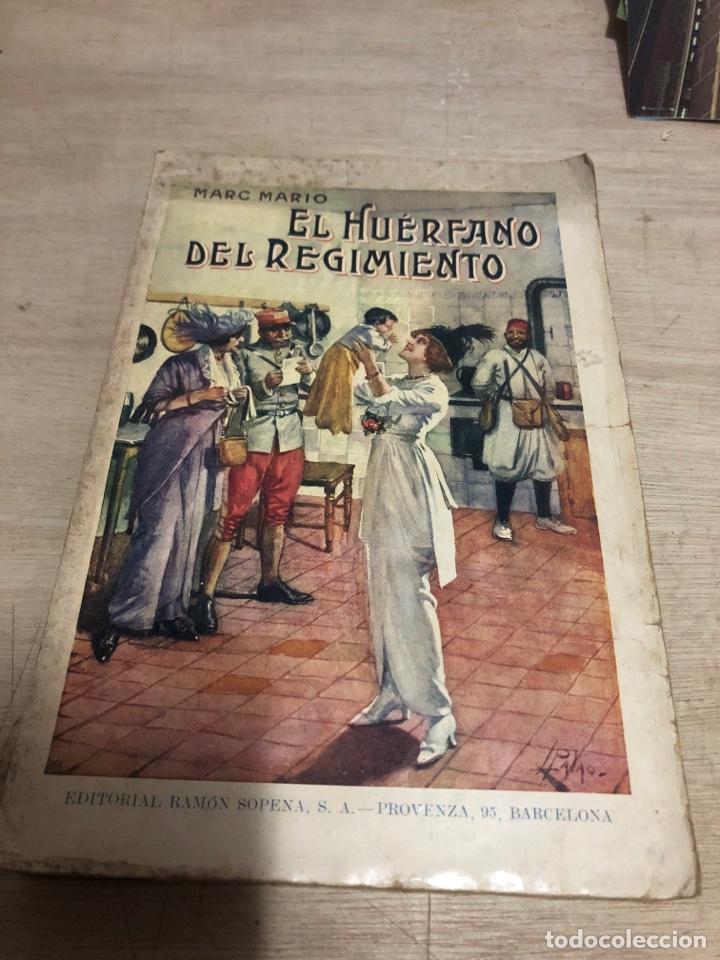 EL HUÉRFANO DEL REGIMIENTO (Libros antiguos (hasta 1936), raros y curiosos - Literatura - Narrativa - Novela Romántica)