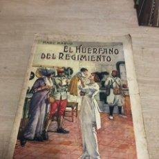 Libros antiguos: EL HUÉRFANO DEL REGIMIENTO. Lote 183681507