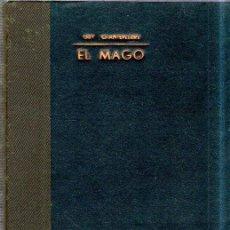 Libros antiguos: LA NOVELA ROSA. EL MAGO. GUY CHANTEPLEURE. NUMERO EXTRAORDINARIO. 1929.. Lote 183798401