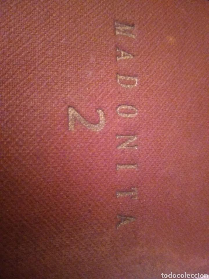Libros antiguos: MADONITA (2 tomos gordos) FOLLETIN,NOVELA ROMANTICA . LAURO LAURI. PRINCIPIOS SIGLO XX (completa) - Foto 3 - 184805173