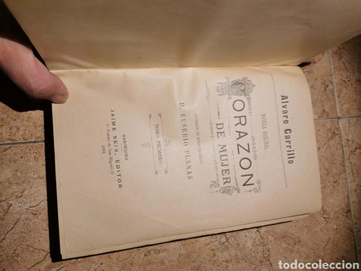 Libros antiguos: Corazón de mujer por Álvaro carrillo tomó 1año 1891 - Foto 3 - 187211908