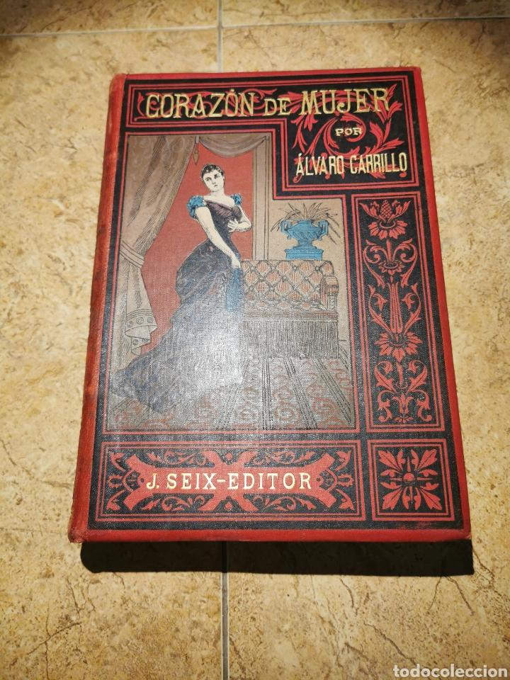 CORAZÓN DE MUJER POR ÁLVARO CARRILLO TOMÓ 1AÑO 1891 (Libros antiguos (hasta 1936), raros y curiosos - Literatura - Narrativa - Novela Romántica)