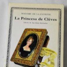 Libri antichi: LA PRINCESA DE CLÈVES. MADAME DE LA FAYETE.. Lote 187615810
