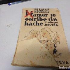 Libros antiguos: ENRIQUE JARDIEL PONCELA - AMOR SE ESCRIBE SIN HACHE. Lote 188470006