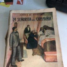 Libros antiguos: LA SEÑORITA DE COMPAÑÍA. Lote 188803976