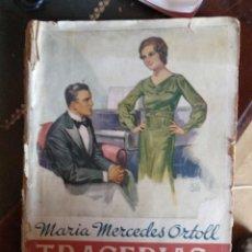Libros antiguos: MARÍA MERCEDES ORTOLL - TRAGEDIAS DEL HOGAR. Lote 189251321