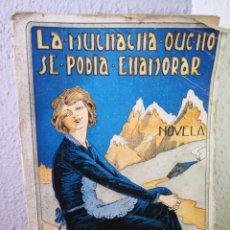 Libros antiguos: LA MUCHACHA QUE NO SE PODÍA ENAMORAR, ROBERT W. CHAMBERS, NOVELA, INTONSO. Lote 191424216