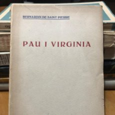 Libros antiguos: BERNARDIN DE SAINT PIERRE. PAU I VIRGÍNIA. BIBLIOTECA CATALANA. Lote 191624560