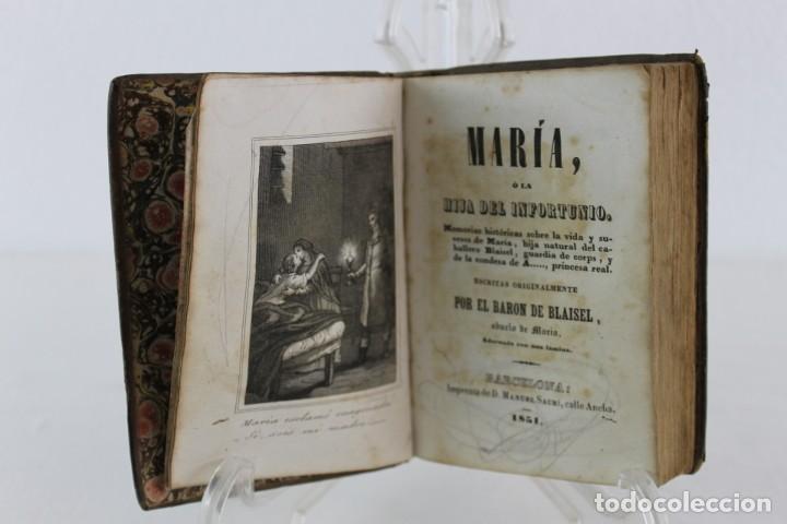 MARIA HIJA DEL INFORTUNIO, BARON DE BLAISEL, BARCELONA IMPRENTA MANUEL SAURI. 1851 (Libros antiguos (hasta 1936), raros y curiosos - Literatura - Narrativa - Novela Romántica)