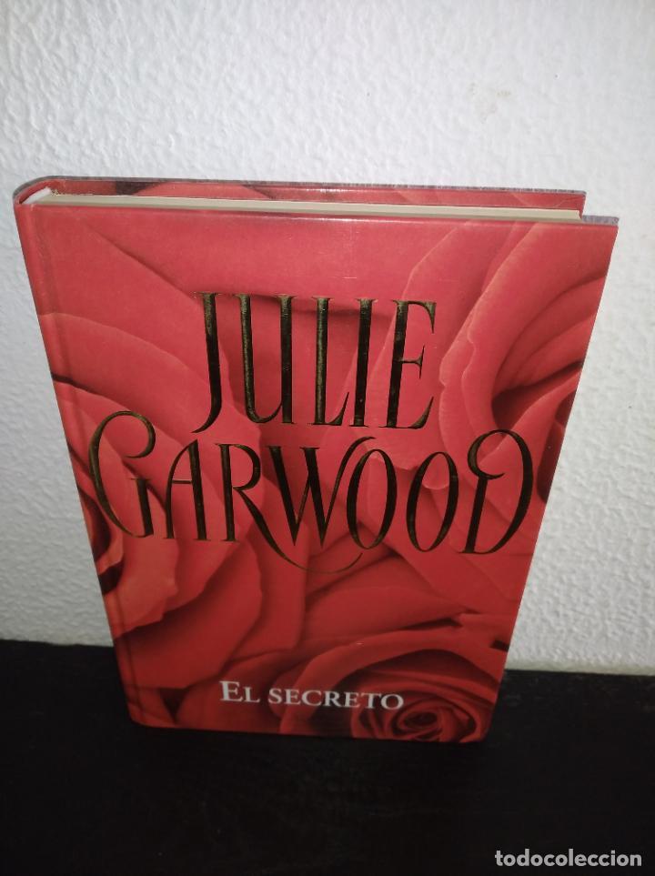 JULIE GARWOOD EL SECRETO NOVELA TAPA DURA (Libros antiguos (hasta 1936), raros y curiosos - Literatura - Narrativa - Novela Romántica)
