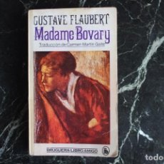 Libros antiguos: MADAME BOVARY LIBRO AMIGO BRUGUERA 1ª EDICIÓN 1982. Lote 193804050