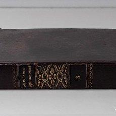 Libros antiguos: LAS AMISTADES PELIGROSAS. TOMO III. D. C. C. LIBR. OLIVA. BARCELONA. 1837.. Lote 194014341