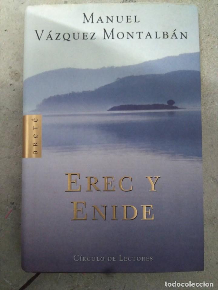 EREC Y ENIDE, MANUEL VÁZQUEZ MONTALBÁN (Libros antiguos (hasta 1936), raros y curiosos - Literatura - Narrativa - Novela Romántica)