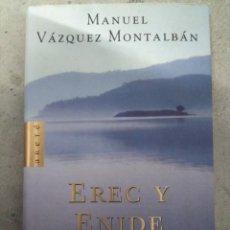 Libros antiguos: EREC Y ENIDE, MANUEL VÁZQUEZ MONTALBÁN. Lote 194047048