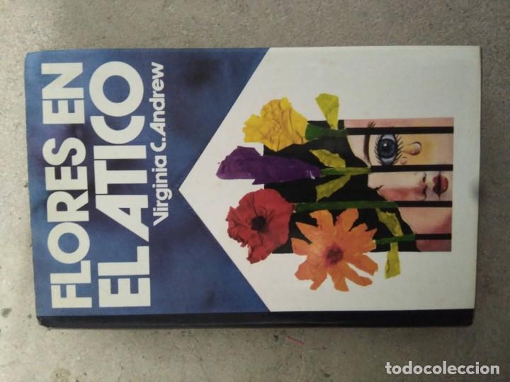 FLORES EN EL ÁTICO, VIRGINIA C. ANDREW (Libros antiguos (hasta 1936), raros y curiosos - Literatura - Narrativa - Novela Romántica)